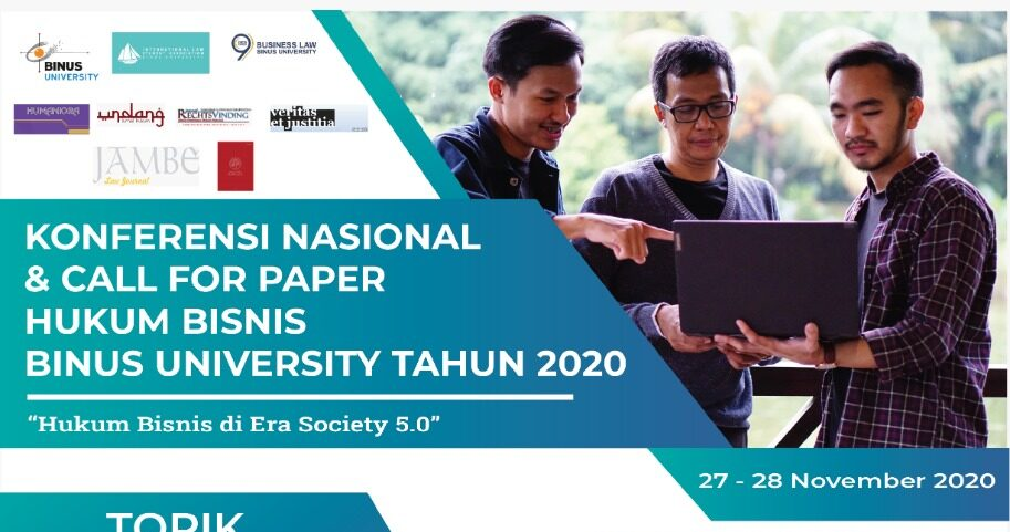 """CALL FOR PAPERS: NATIONAL CONFERENCE """"HUKUM BISNIS DI ERA SOCIETY 5.0"""""""
